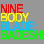 BADESHI - Nine Body Blade (Front Cover)