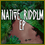 Native Riddim