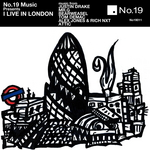 """No 19 Music Presents """"I Live In London"""""""