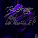 Mind Into Machine EP