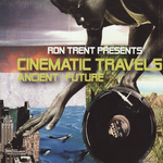 Cinematic Travels: Ancient/Future