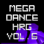 Mega Dance HRG: Vol 6