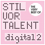 The Very Best Of Stil Vor Talent Digital 2