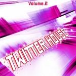 Twitter House: Vol 2