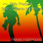 Fatis Presents Best Of Beres Hammond
