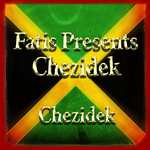 Fatis Presents Chezidek