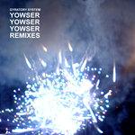 Yowser Yowser Yowser (remixes)