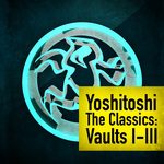 VARIOUS - Yoshitoshi Vault Classic I-III (Front Cover)