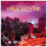 Walk With Me (INC. EXCLUSIVE BONUS TRACK)