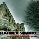 Harder Soundz Vol 1: Hard Techno & Schranz Survival Kit