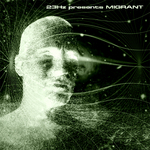 MIGRANT - 23Hz Presents Migrant (Front Cover)