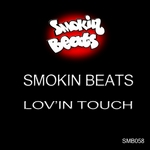 SMOKIN BEATS - Lov'in Touch (Front Cover)