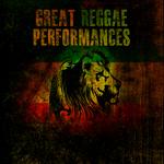 Great Reggae Performances