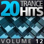 20 Trance Hits: Volume 12