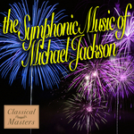 The Symphonic Music Of Michael Jackson