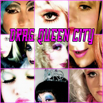 Drag Queen City