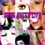 Drag Queen City