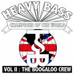 Heavy Bass Champions Of The World Vol II