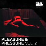 Pleasure & Pressure Vol 2