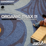 Organic Trax: Vol 01 (mixed By Bear Golightly) (unmixed tracks)