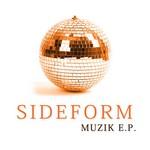 SIDEFORM - Muzik EP (Front Cover)
