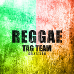 Reggae Tag Teams