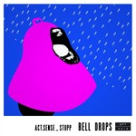 Bell Drops EP