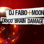 DJ FABIO & MOON - Disco Brain Damage EP (Front Cover)