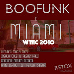 Boofunk In Miami: WMC 2010