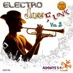 Electro Jazz Funk Vol 2