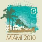 Groundunder Recordings Miami 2010