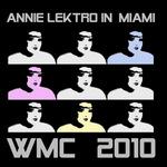 Annie Lektro In Miami: WMC 2010