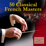 50 Classical French Masters