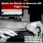 Made On Earth To Heaven EP