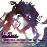 Take Me Away (Inc Jose Carretas & 6th Borough Project mixes)