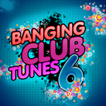Banging Club Tunes 6 (unmixed tracks)