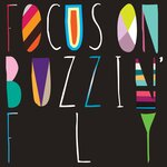 Focus On : Buzzin' Fly Mixed By Chris Woodward