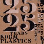 The Year 25 / 25 Years Of Korm Plastics