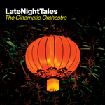 Late Night Tales: The Cinematic Orchestra (unmixed tracks)