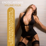 Erotic Affairs Vol 4 (25 Sexy Lounge Tracks For Erotic Moments)