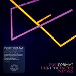 PORTFORMAT - The Repeat Factor (remixes) (Front Cover)