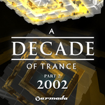 A Decade Of Trance 2002 Part 2
