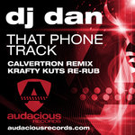 That Phone Track (Calvertron Remix - Krafty Kuts Re-Rub)