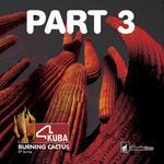 Burning Cactus EP Part 3
