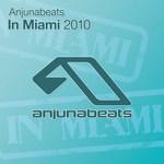 Anjunabeats In Miami: 2010