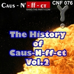 The History Of Caus-N-Ff-Ct Vol 2