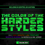 The Color Of The Harder Styles: COLOR 003