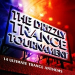 The Drizzly Trance Tournament: 14 Ultimate Trance Anthems