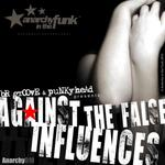 Against The False Influences EP