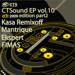 CTSound EP Vol 10 ADE 2009 Edition (Part 2)